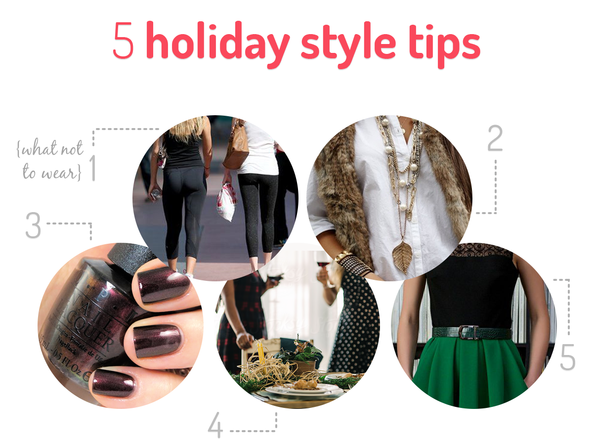 Holiday Style Tips